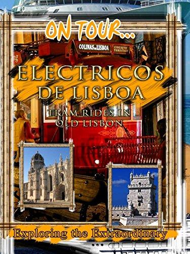 On Tour... ELECTRICOS DE LISBOA
