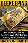 Beekeeping: An Introduction to Buildi...