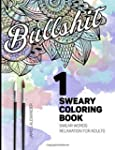 Sweary Coloring Book: Swear Words Rel...