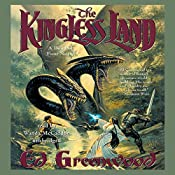 The Kingless Land: The Band of Four Series, Book 1 | Ed Greenwood