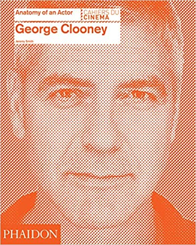 George Clooney: Anatomy of an Actor 61qw0TVNF2L._SX397_BO1,204,203,200_