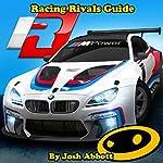 Racing Rivals Guide | Josh Abbott