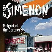Maigret at the Coroner's: Inspector Maigret, Book 32 | Georges Simenon, Sian Reynolds - translator