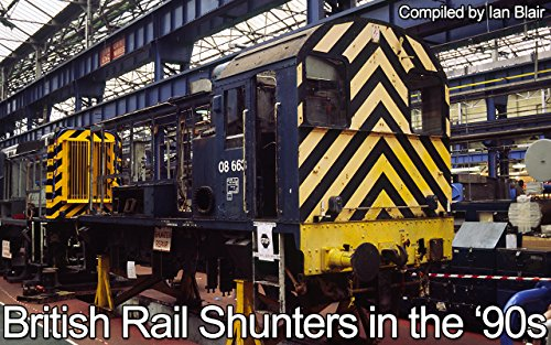 british-rail-shunters-in-the-90s-english-edition