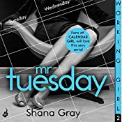 Working Girl: Mr Tuesday | Shana Gray