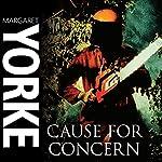 Cause for Concern | Margaret Yorke