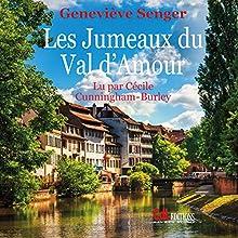Les Jumeaux du Val d'Amour | Livre audio Auteur(s) : Geneviève Senger Narrateur(s) : Cécile Cunningham-Burley