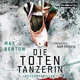 Die Totentänzerin: Ein Fall für Nils Trojan 3 (Kommissar Nils Trojan, Band 3)