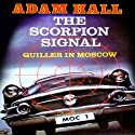 The Scorpion Signal: Quiller, Book 9 (       UNABRIDGED) by Adam Hall Narrated by Antony Ferguson