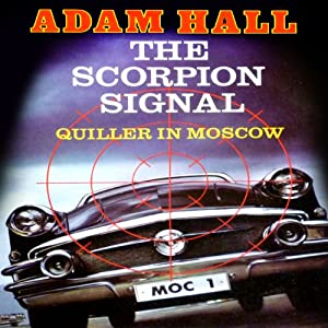 The Scorpion Signal: Quiller, Book 9 | [Adam Hall]