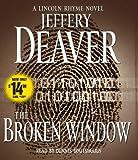 The Broken Window: A Lincoln Rhyme Novel (Lincoln Rhyme Novels)