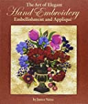 The Art of Elegant Hand Embroidery, E...