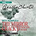 The Mirror Crack'd from Side to Side (Dramatised) Radio/TV Program by Agatha Christie Narrated by Ian Lavender, Gayle Hunnicutt, James Laurenson, June Whitfield