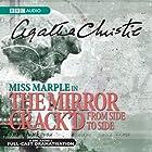 The Mirror Crack'd from Side to Side (Dramatised) Radio/TV von Agatha Christie Gesprochen von: Ian Lavender, Gayle Hunnicutt, James Laurenson, June Whitfield