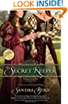 The Secret Keeper: A Novel of Kateryn...