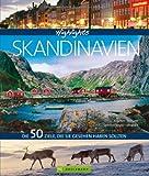 Skandinavien Reiseführer: Stimmungsvolle Bilder und informative Texte zu den 50 besten Reisezielen in Schweden, Finnland und Norwegen: Die 50 Ziele, die Sie gesehen haben sollten (Highlights)