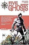 Five Ghosts Volume 2: Lost Coastlines TP
