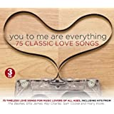 You To Me Are Everything - 75 Classic Love Songs