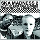 Ska Madness 2 / Various