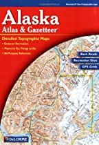 Alaska Atlas and Gazetteer (Alaska Atlas & Gazetteer)