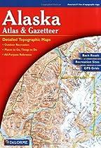 Alaska Atlas and Gazetteer (Alaska Atlas & Gazetteer)