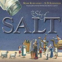 The Story of Salt (       UNABRIDGED) by Mark Kurlansky Narrated by Brett Barry