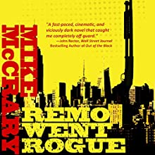 Remo Went Rogue: Remo Cobb, Book 1 Audiobook by Mike McCrary Narrated by Tom Taverna