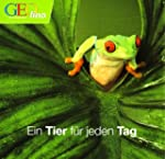 GEOlino Tischkalender: Ein Tier f�r j...