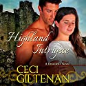Highland Intrigue: Duncurra, Book 3 (       UNABRIDGED) by Ceci Giltenan Narrated by Paul Woodson