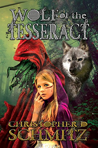 Wolf Of The Tesseract by Christopher D. Schmitz ebook deal