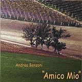 Andrea Benzoni Amico Mio
