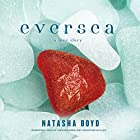 Eversea: Butler Cove, Book 1 Hörbuch von Natasha Boyd Gesprochen von: Jorjeana Marie, Johnathan McClain