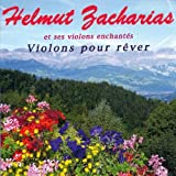 echange, troc Helmut Zacharias - Violons Pour Rêver