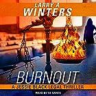 Burnout: Jessie Black Legal Thriller Series, Book 1 Hörbuch von Larry A. Winters Gesprochen von: Xe Sands