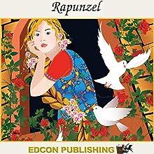 Rapunzel: Palace in the Sky Classic Children's Tales   Livre audio Auteur(s) :  Imperial Players Narrateur(s) :  Imperial Players