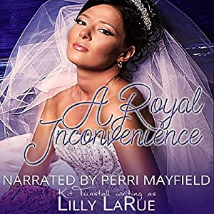 A Royal Inconvenience Audiobook