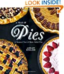 A Year of Pies: A Seasonal Tour of Ho...