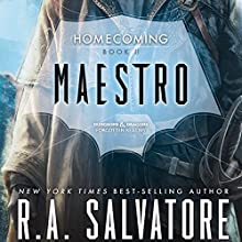 Maestro: Legend of Drizzt: Homecoming, Book II Audiobook by R. A. Salvatore Narrated by Victor Bevine
