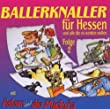 Ballerknaller f�r Hessen...(2)