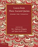 img - for Leaves from Three Ancient Qurans: Possibly Pre-Othmanic (English and Arabic Edition) book / textbook / text book