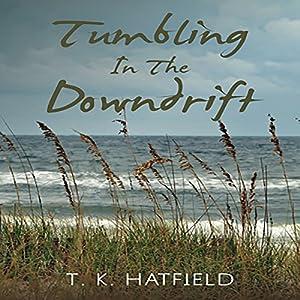 Tumbling in the Downdrift Audiobook