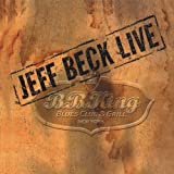 Live at B.B. King Blues Club: The Collector's Edition (Original Recording Remastered) by Jeff Beck (2011)