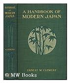 A handbook of modern Japan by Ernest W.…