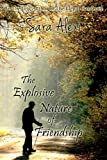 The Explosive Nature of Friendship (The Greek Village Series Book 3)