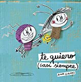 Te Quiero (Casi Siempre)/ I Love You (Most Of The Time)