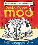 Dooby Dooby Moo (Classic Board Books) (1442408901) by Cronin, Doreen
