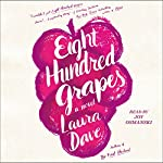 Eight Hundred Grapes: A Novel | Laura Dave