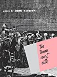 John Ashbery The Tennis Court Oath (Wesleyan Poetry Program)