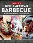 Weber's New American Barbecue(TM): A...