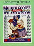 Cross-stitch Patterns for Mother Goose's Words of Wit and Wisdom (0525248951) by Arnold, Tedd